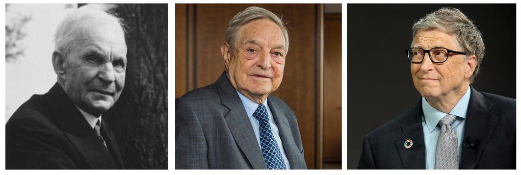Henry Ford , George Soros, Bill Gates