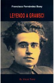 GRAMSCI LIBRO FERNÁNDEZ BUEY